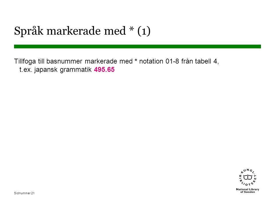 Språk markerade med * (1)