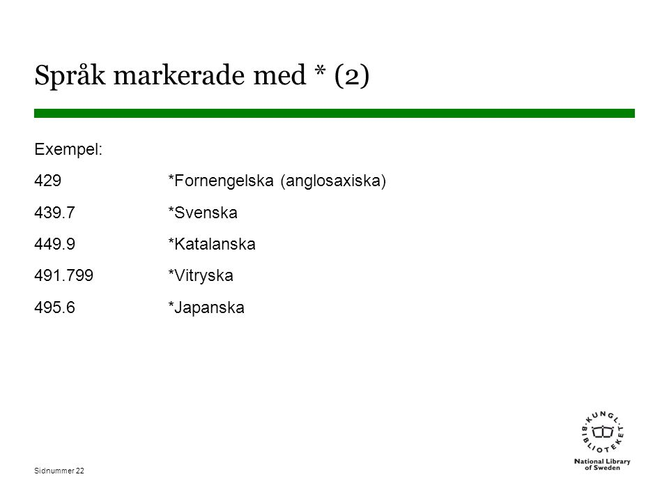 Språk markerade med * (2)