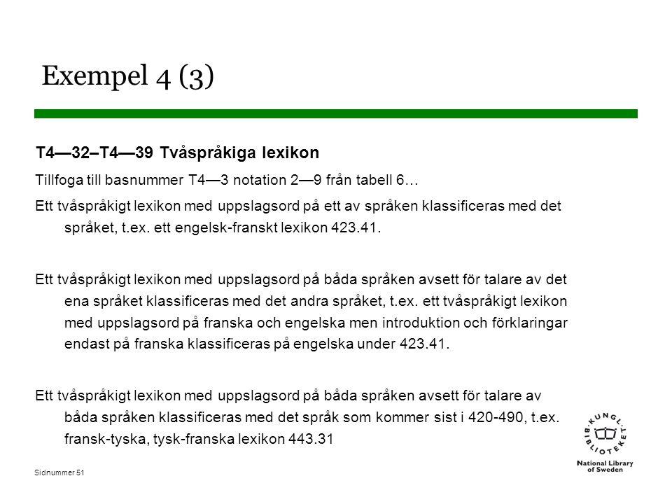 Exempel 4 (3) T4—32–T4—39 Tvåspråkiga lexikon