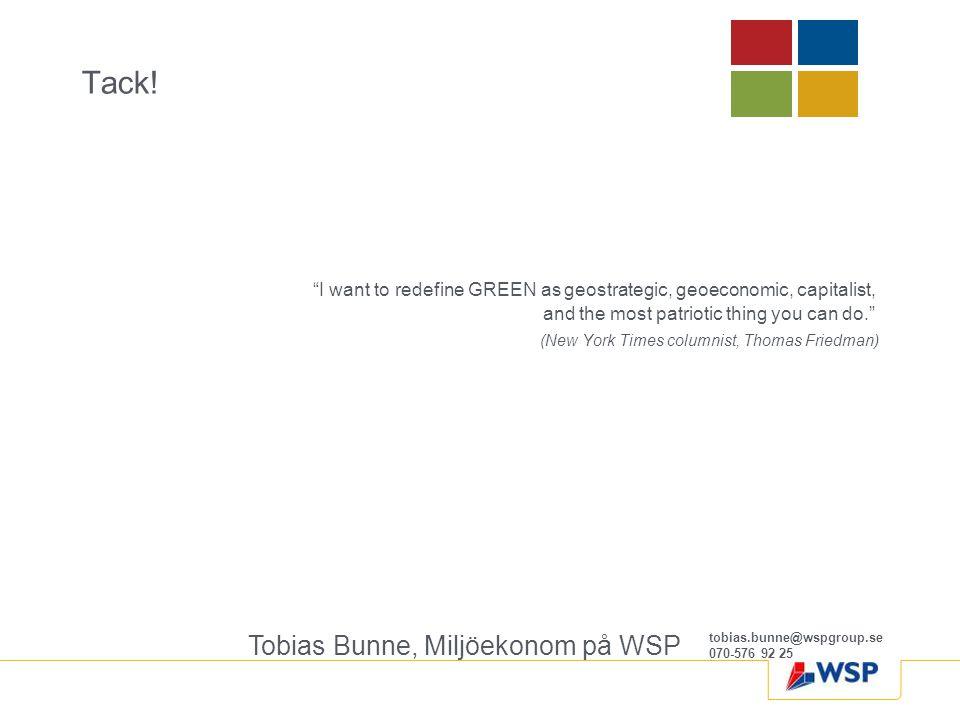 Tack! Tobias Bunne, Miljöekonom på WSP
