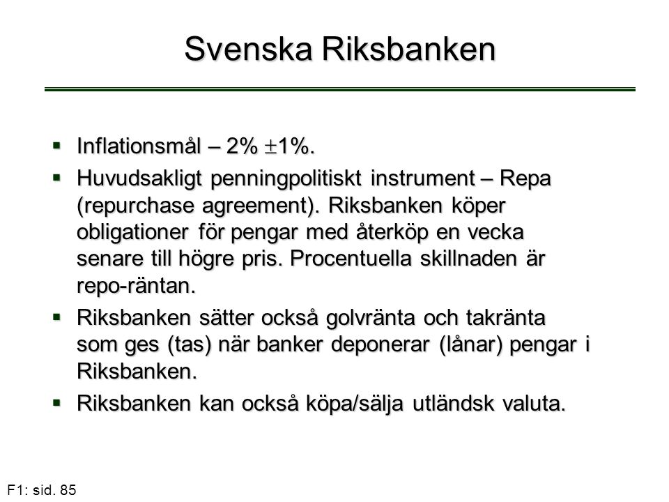 Svenska Riksbanken Inflationsmål – 2% 1%.