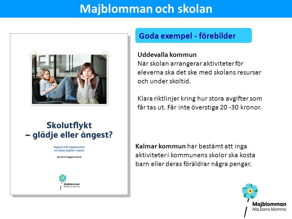 Majblomman och skolan Goda exempel - förebilder Uddevalla kommun