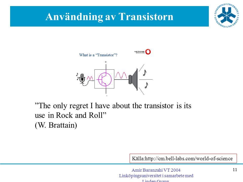 Användning av Transistorn