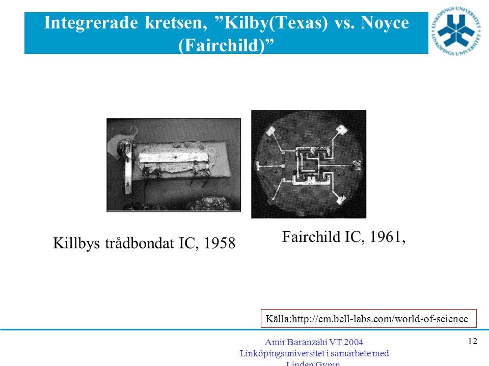 Integrerade kretsen, Kilby(Texas) vs. Noyce (Fairchild)