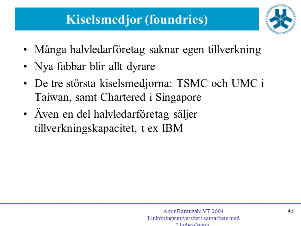 Kiselsmedjor (foundries)