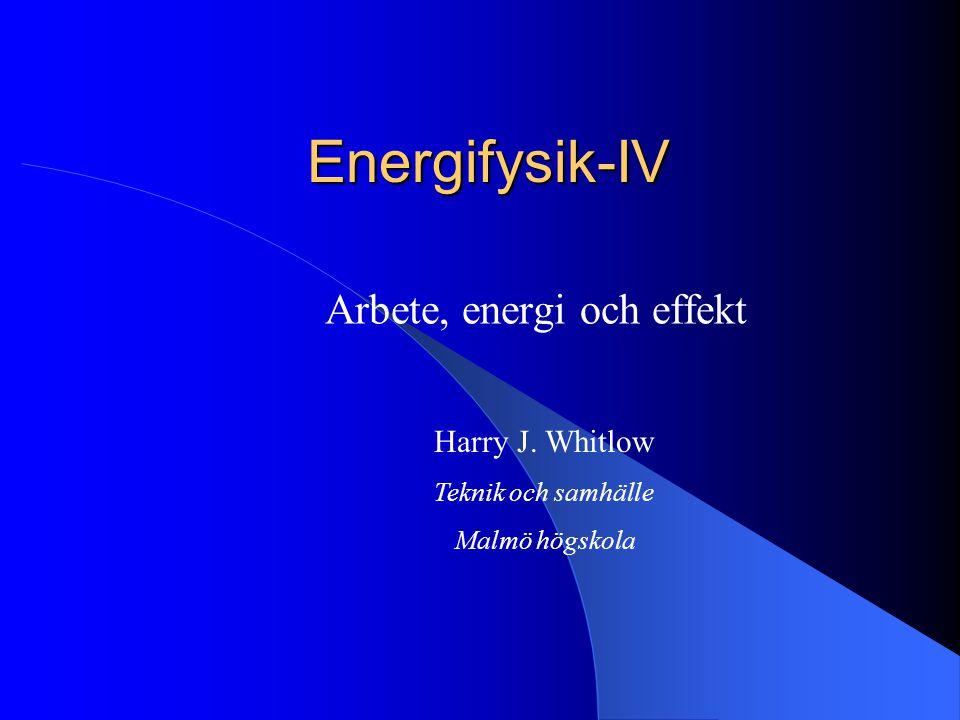 Arbete, energi och effekt