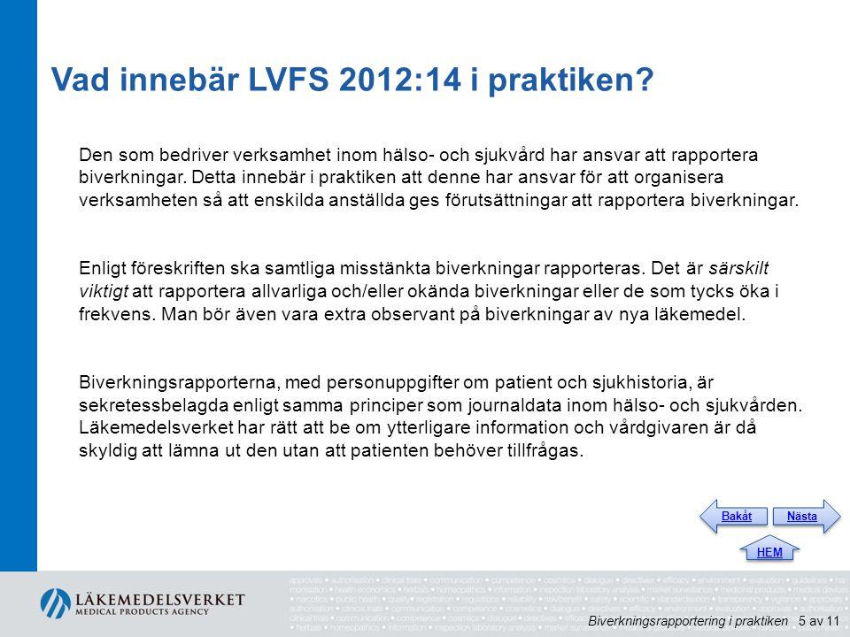 Vad innebär LVFS 2012:14 i praktiken