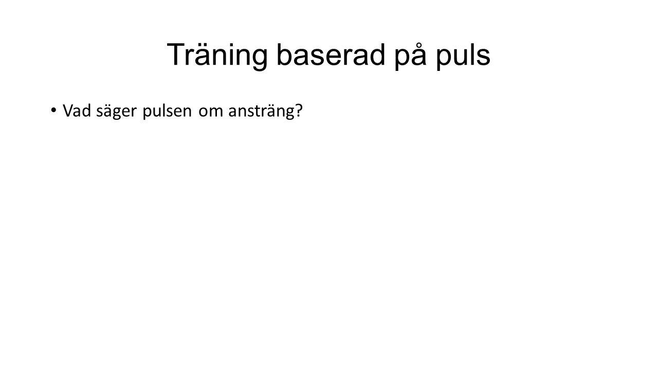 Träning baserad på puls