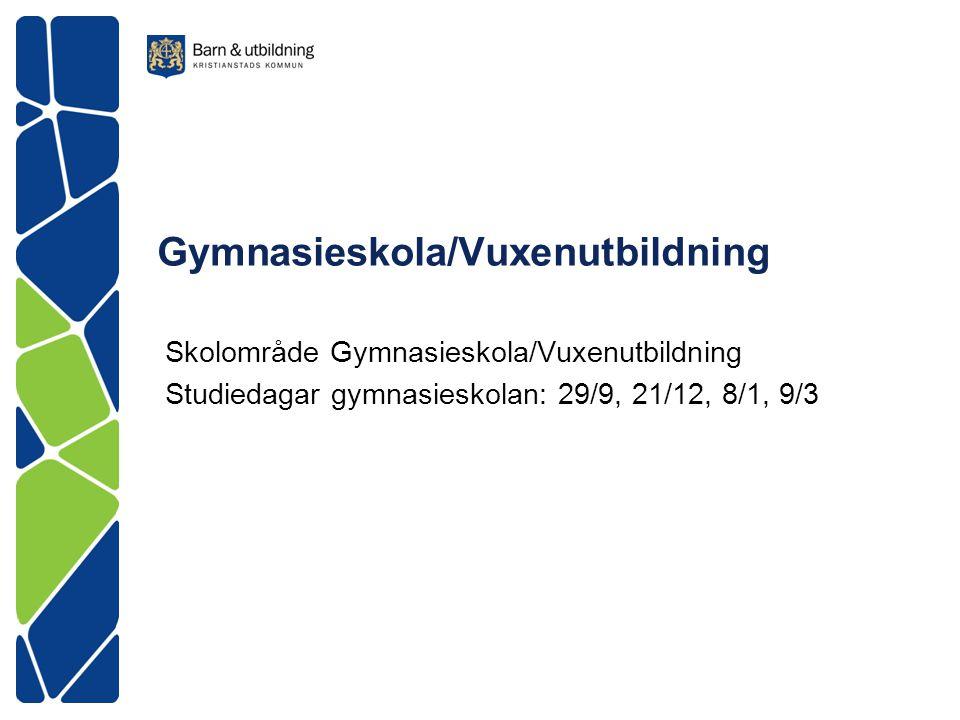 Gymnasieskola/Vuxenutbildning