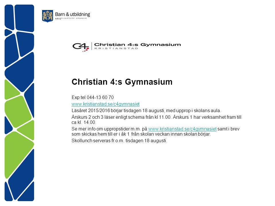 Christian 4:s Gymnasium