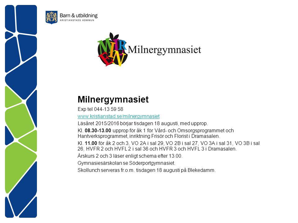 Milnergymnasiet Exp tel 044-13 59 58