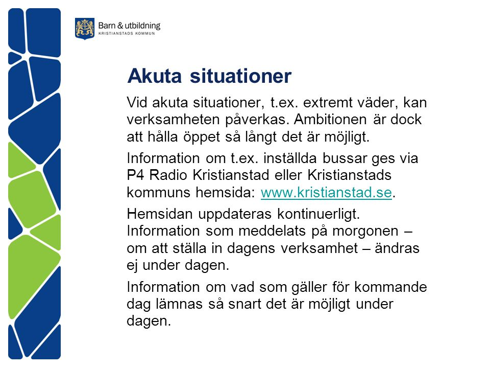 Akuta situationer