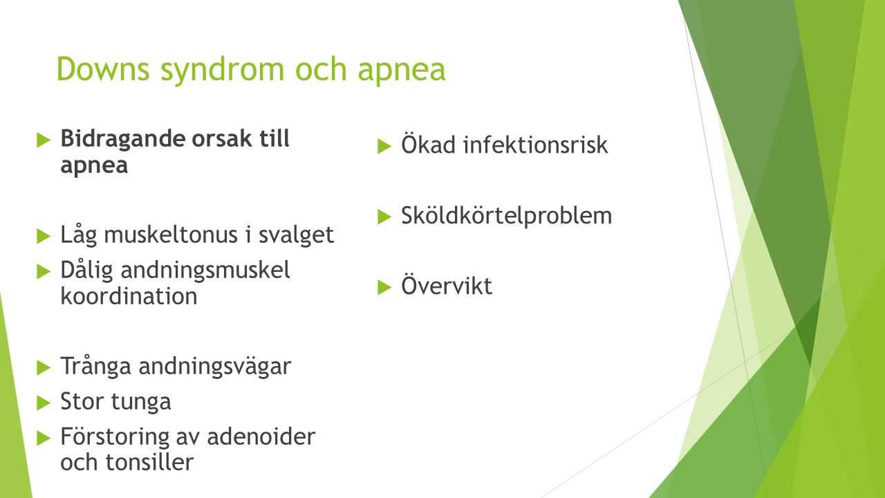 Downs syndrom och apnea