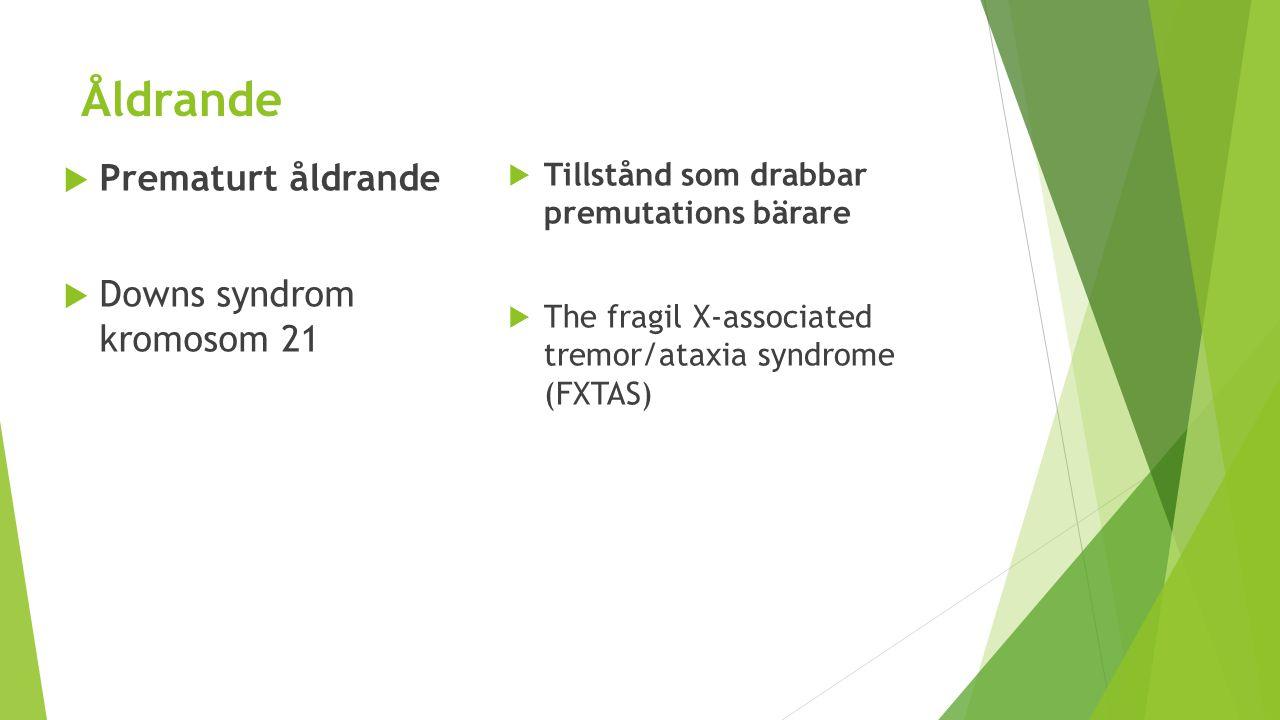 Åldrande Prematurt åldrande Downs syndrom kromosom 21