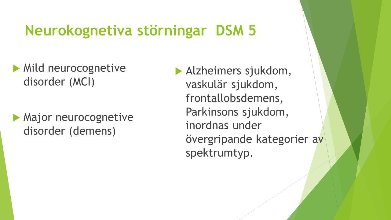 Neurokognetiva störningar DSM 5