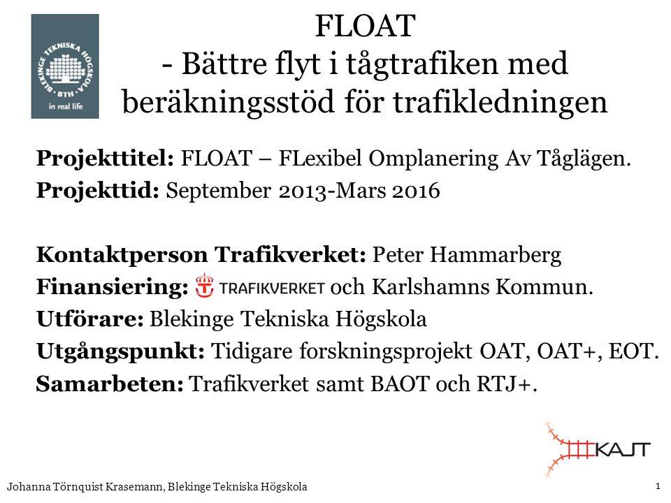 FLOAT - Bättre flyt i tågtrafiken med beräkningsstöd för trafikledningen