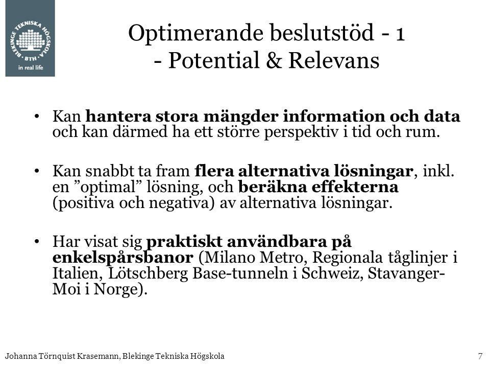Optimerande beslutstöd - 1 - Potential & Relevans