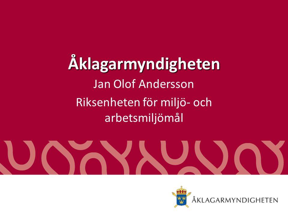 Jan Olof Andersson Riksenheten för miljö- och arbetsmiljömål
