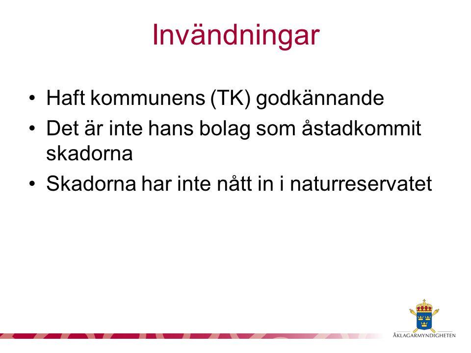 Invändningar Haft kommunens (TK) godkännande