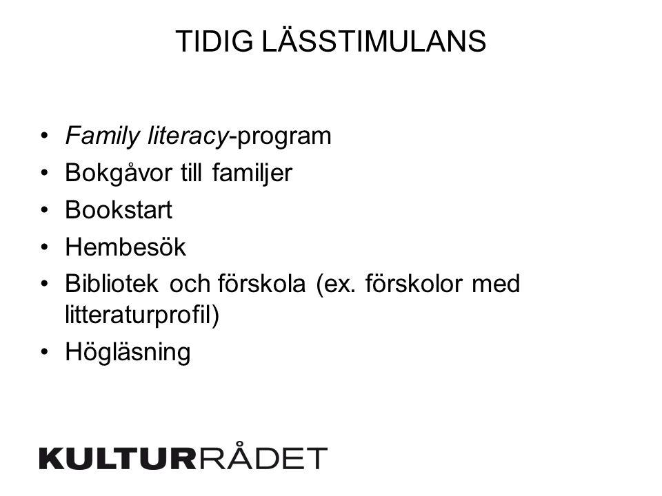 TIDIG LÄSSTIMULANS Family literacy-program Bokgåvor till familjer