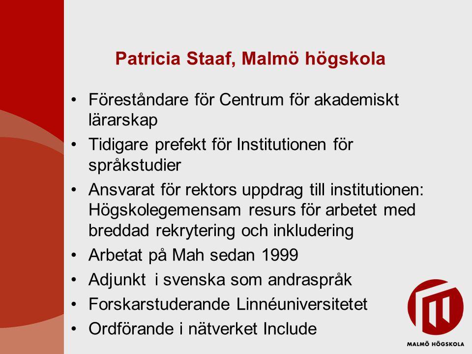 Patricia Staaf, Malmö högskola