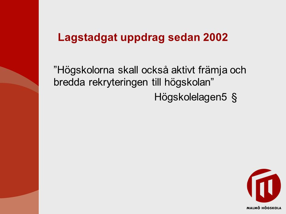 Lagstadgat uppdrag sedan 2002