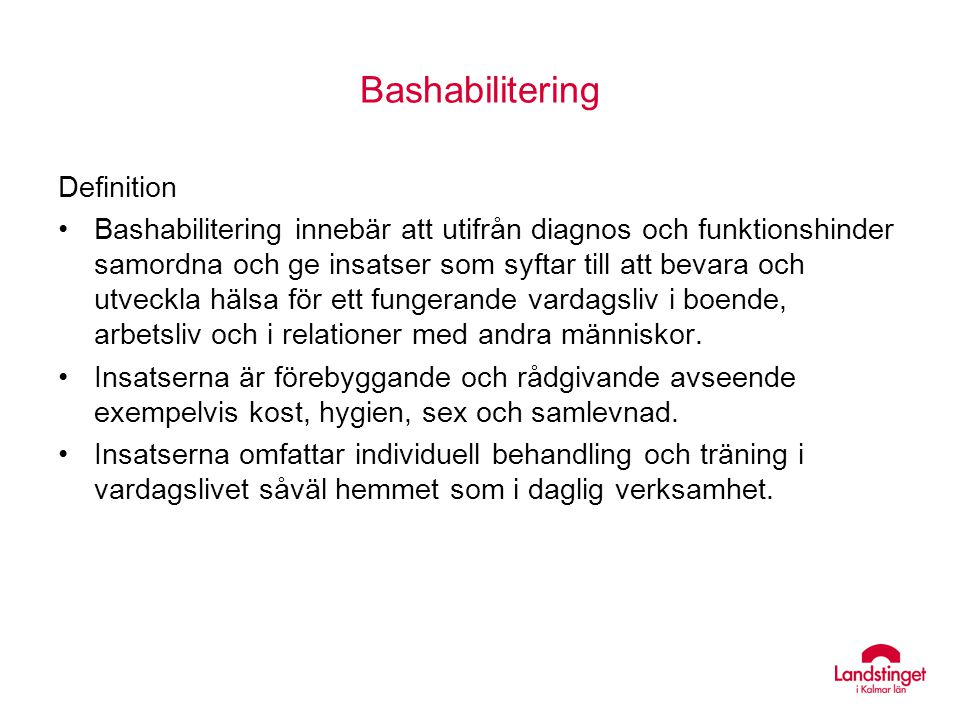 Bashabilitering Definition
