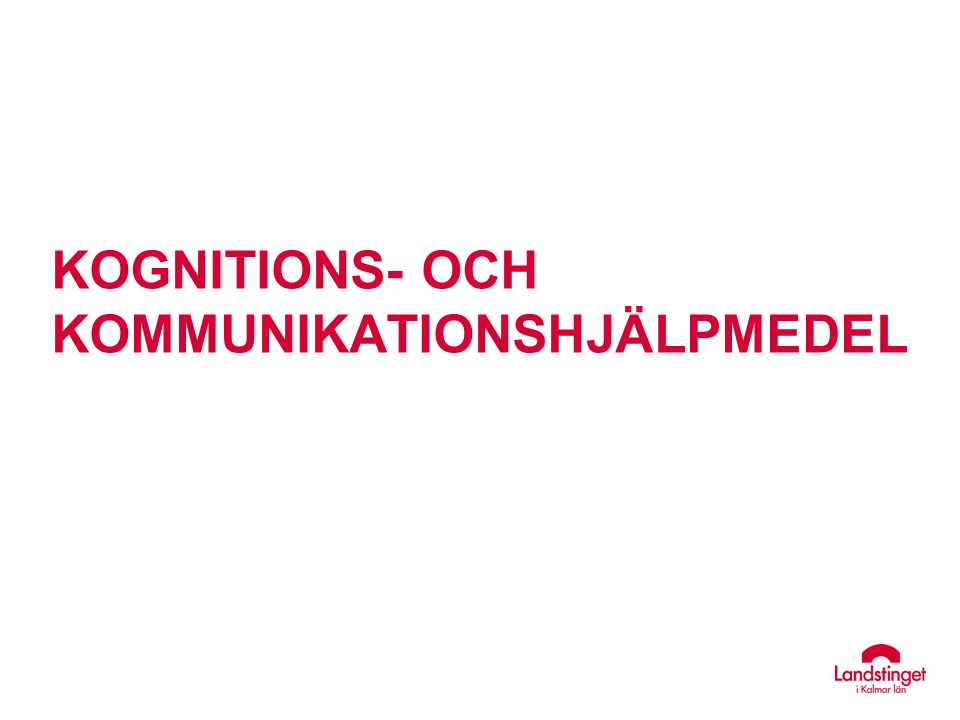 Kognitions- och kommunikationshjälpmedel