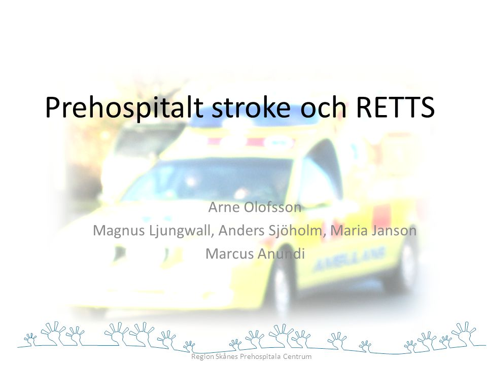 Prehospitalt stroke och RETTS