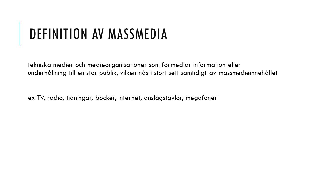 Definition av massmedia