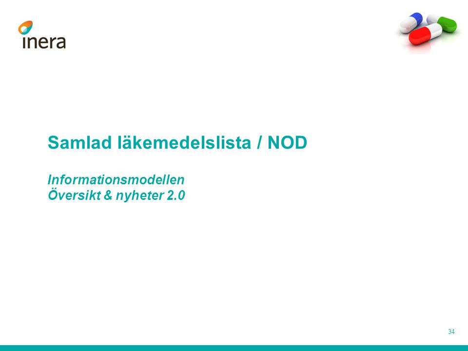 Samlad läkemedelslista / NOD Informationsmodellen Översikt & nyheter 2.0