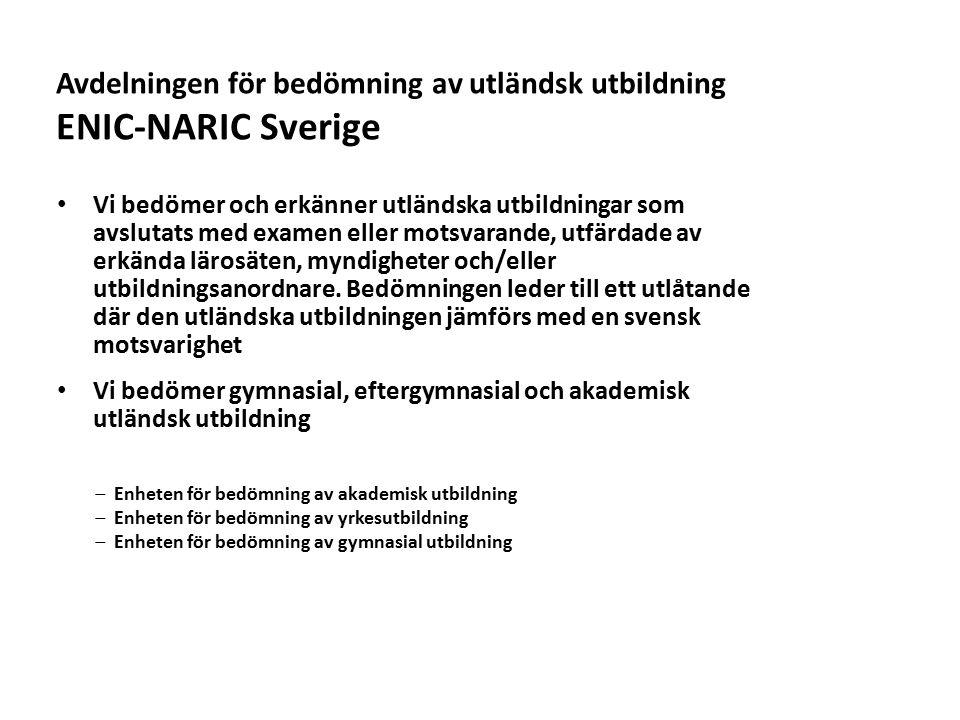 Avdelningen för bedömning av utländsk utbildning ENIC-NARIC Sverige