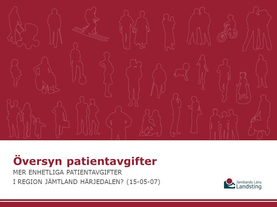 Översyn patientavgifter