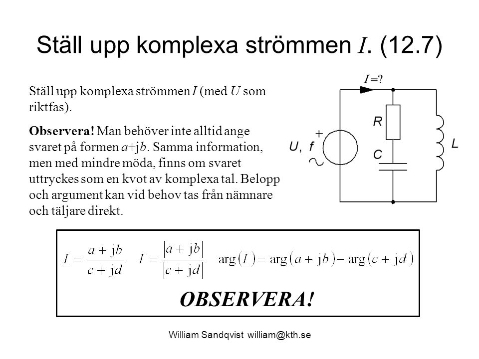 Ställ upp komplexa strömmen I. (12.7)