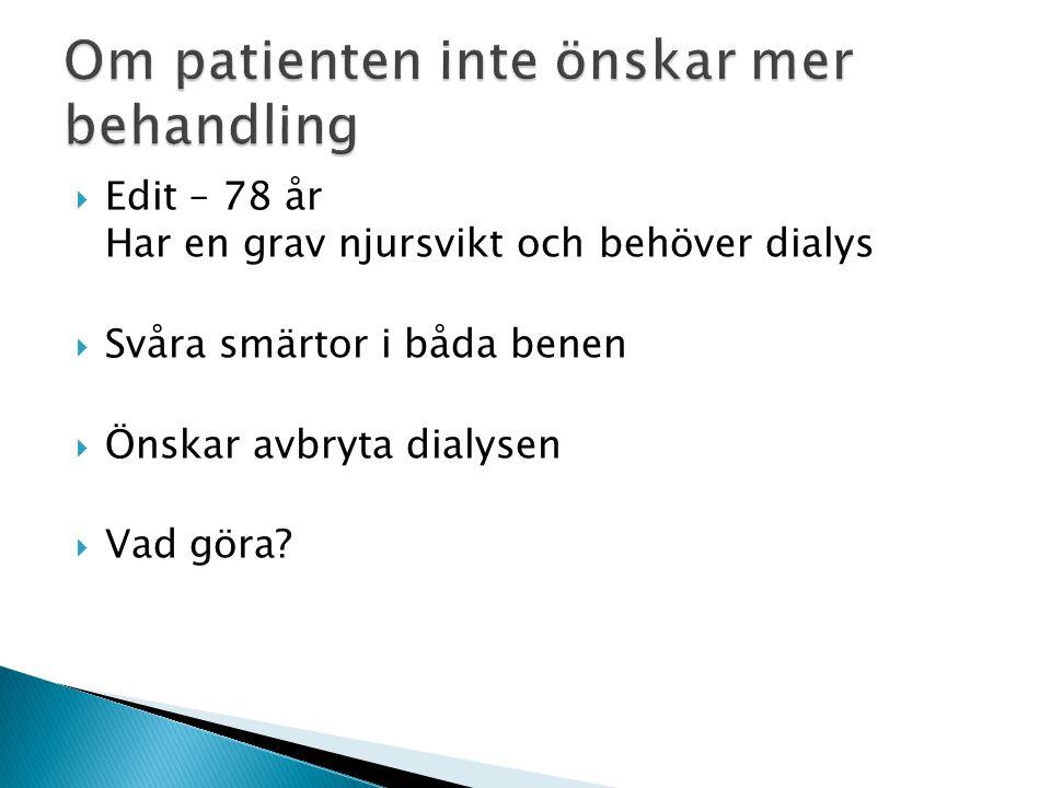 Om patienten inte önskar mer behandling