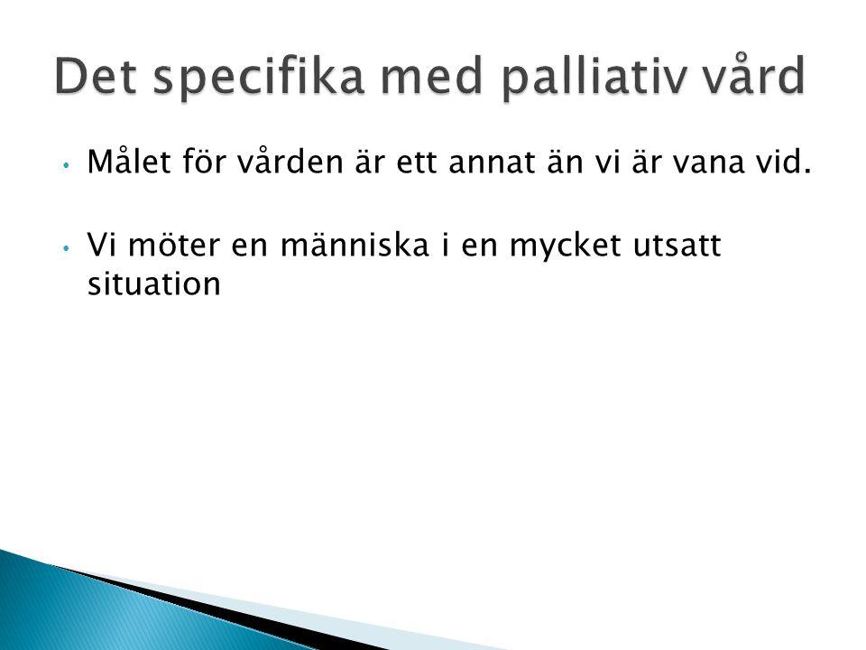 Det specifika med palliativ vård