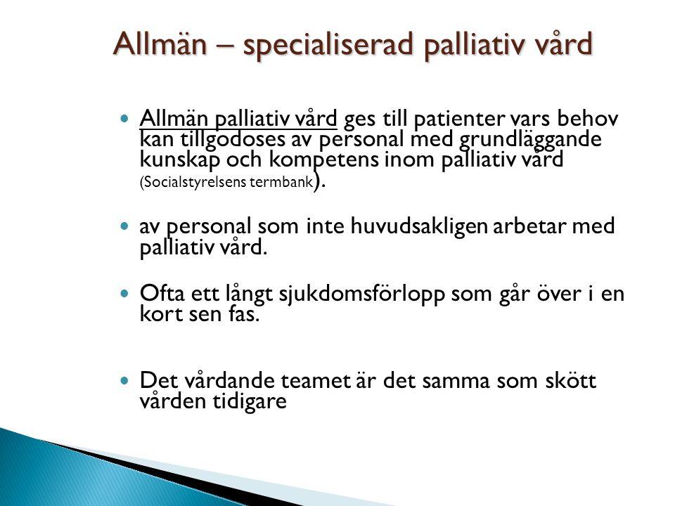 Allmän – specialiserad palliativ vård