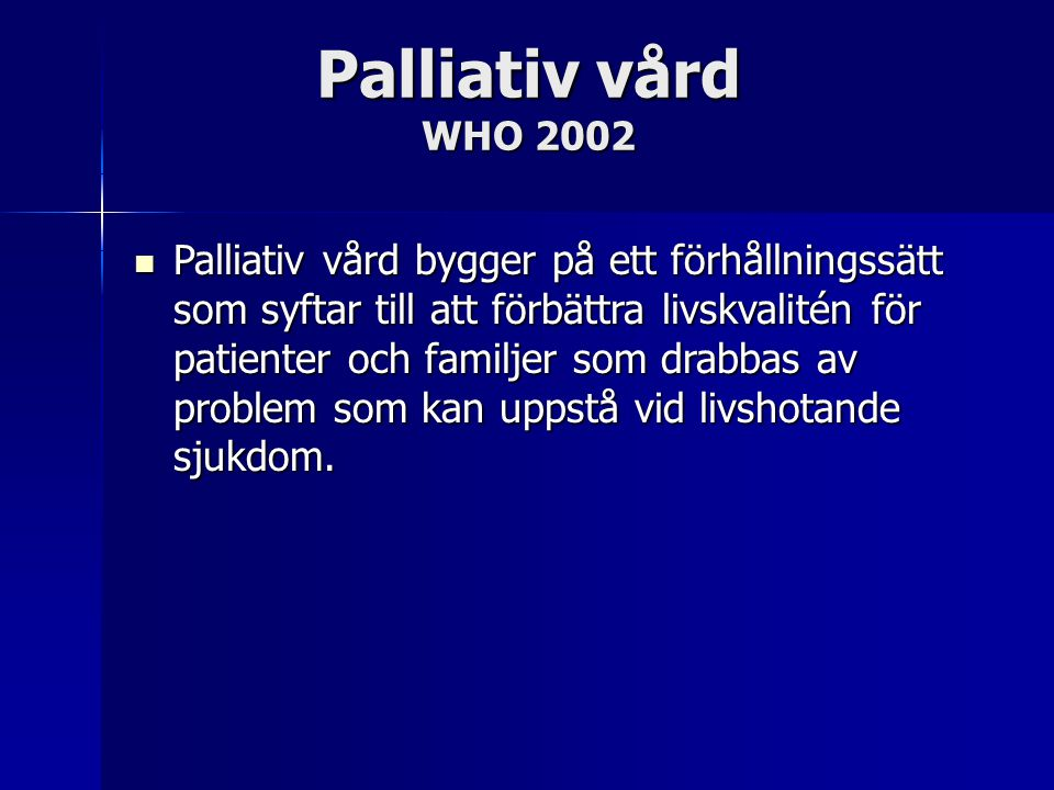 Palliativ vård WHO 2002