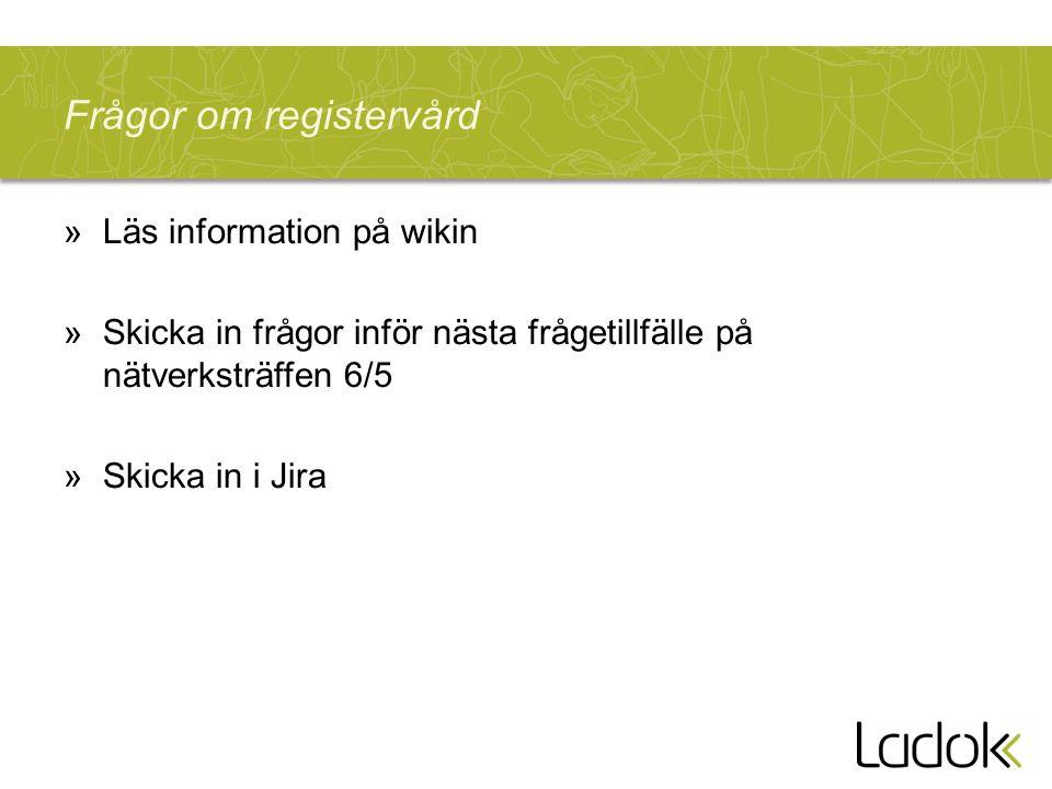 Frågor om registervård