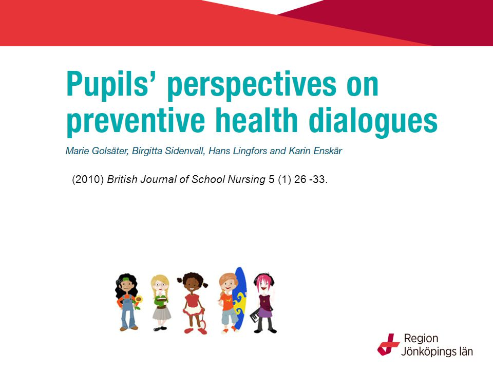 (2010) British Journal of School Nursing 5 (1) 26 -33.