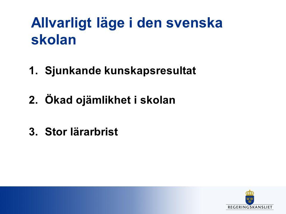 Allvarligt läge i den svenska skolan