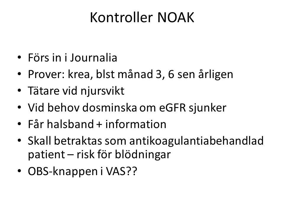 Kontroller NOAK Förs in i Journalia