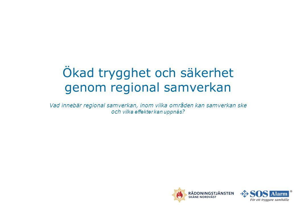 Ökad trygghet och säkerhet genom regional samverkan