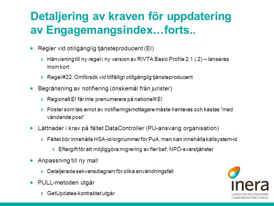 Detaljering av kraven för uppdatering av Engagemangsindex…forts..