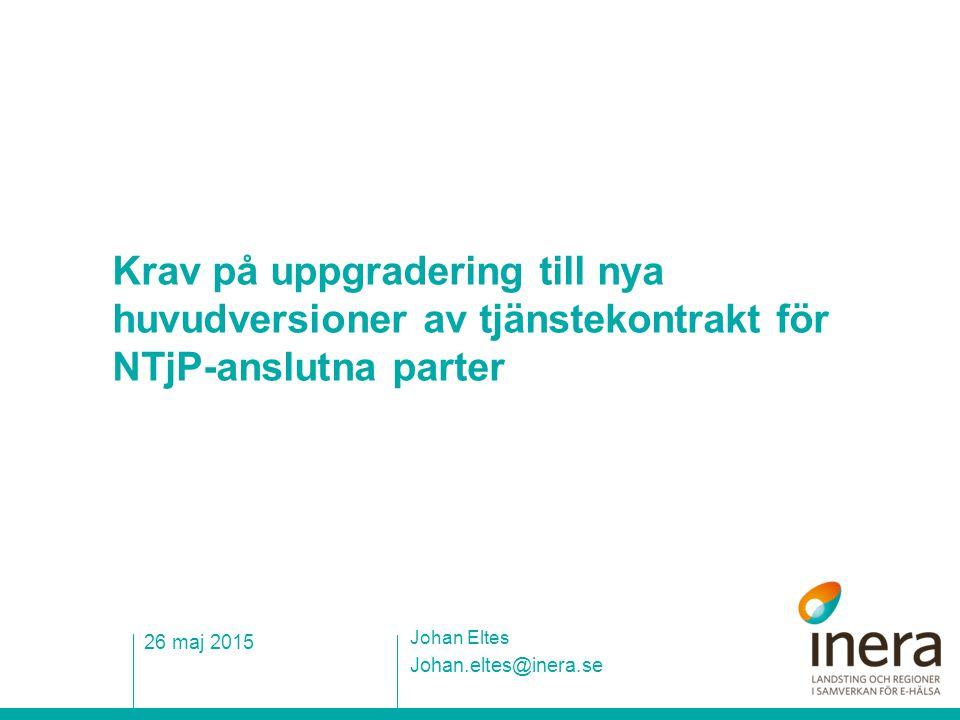 Krav på uppgradering till nya huvudversioner av tjänstekontrakt för NTjP-anslutna parter