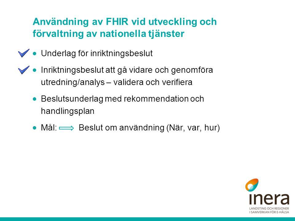 Användning av FHIR vid utveckling och förvaltning av nationella tjänster