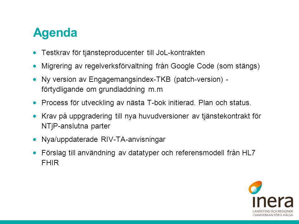 Agenda Testkrav för tjänsteproducenter till JoL-kontrakten