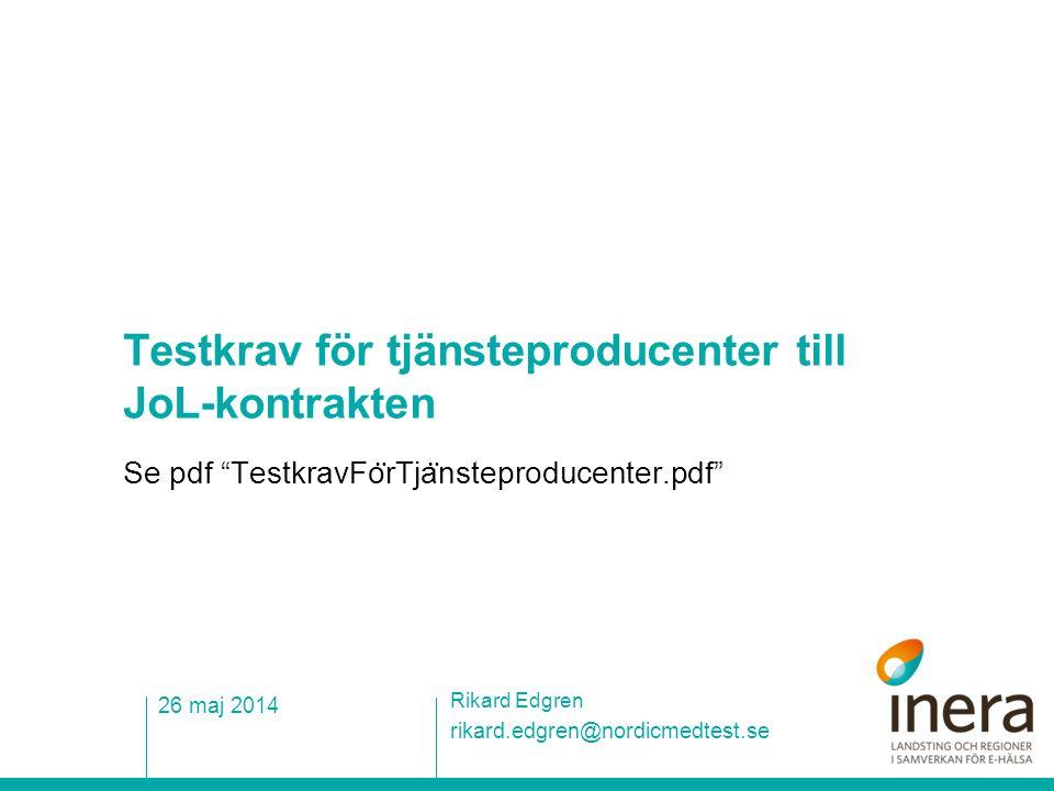 Testkrav för tjänsteproducenter till JoL-kontrakten
