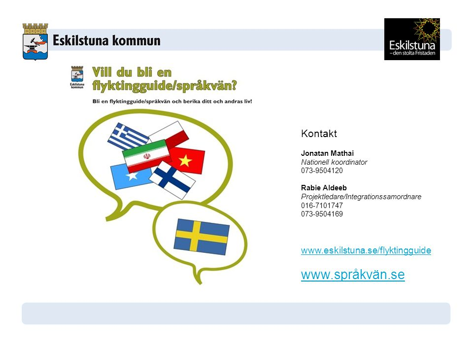 www.språkvän.se Kontakt www.eskilstuna.se/flyktingguide
