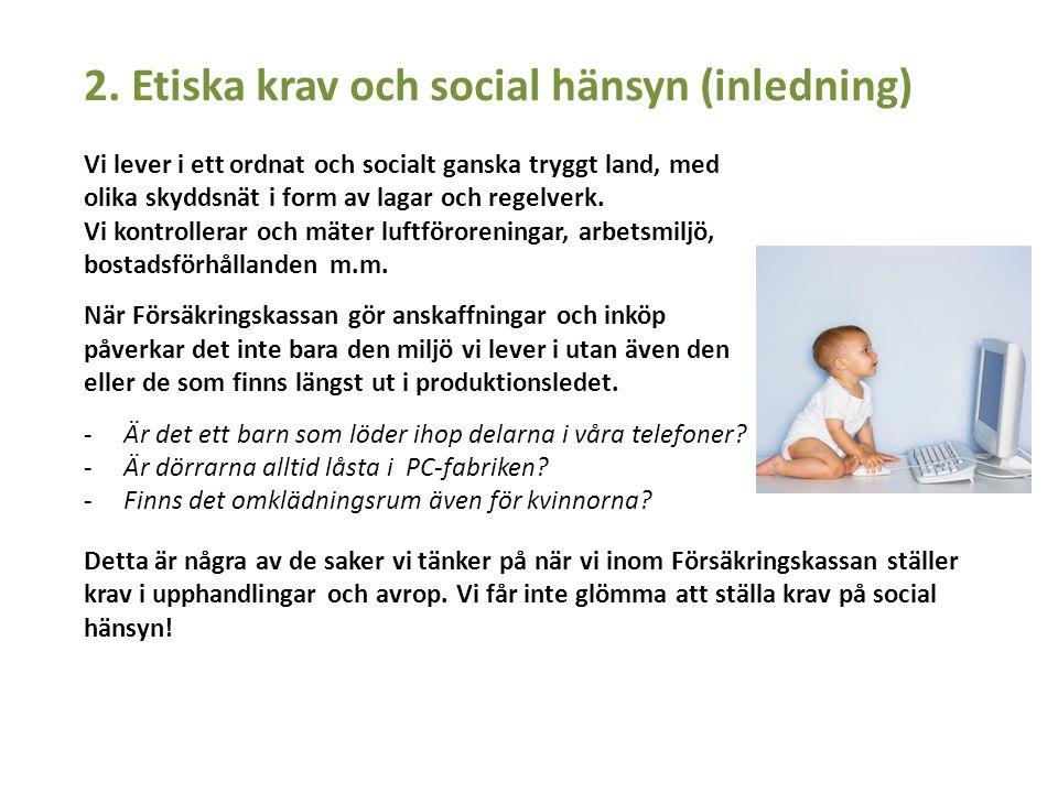 2. Etiska krav och social hänsyn (inledning)